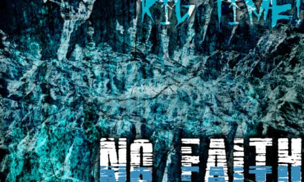 """RIG TIME! Releases Official Music Video for """"No Faith"""""""