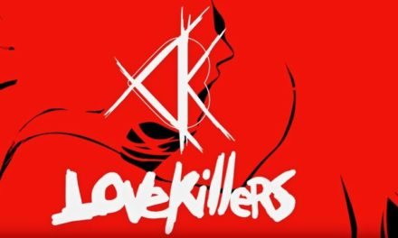 """LOVE KILLERS Official Lyric Video for """"Now Or Never"""""""
