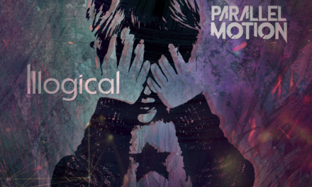 """PARALLEL MOTION Releases Official Music Video for """"Illogical"""""""