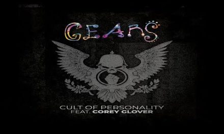 "GEARS Releases Re-Imagined Version of ""Cult Of Personality"" featuring LIVING COLOUR Frontman CORY GLOVER"