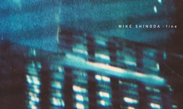 "MIKE SHINODA Releases New Song, ""Fine"""