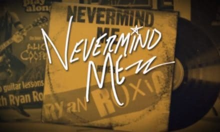 """RYAN ROXIE Releases Official Lyric Video for """"Nevermind Me"""""""