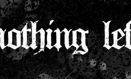 """NOTHING LEFT Releases Official Music Video for """"Dust Into Dust"""""""