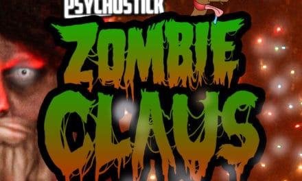 "PSYCHOSTICK Releases Hilarious Christmas Parody of Rob Zombie classic ""Dragula"" titled ""Zombie Claus"""