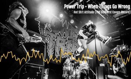 "POWER TRIP Releases Cover of OUTBURST'S ""When Things Go Wrong"""
