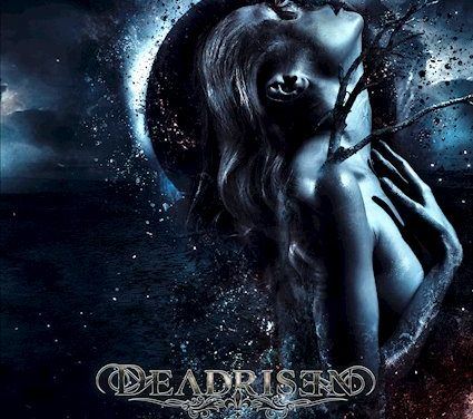 "DEADRISEN Announces Release Date of Debut Album ""Deadrisen"""