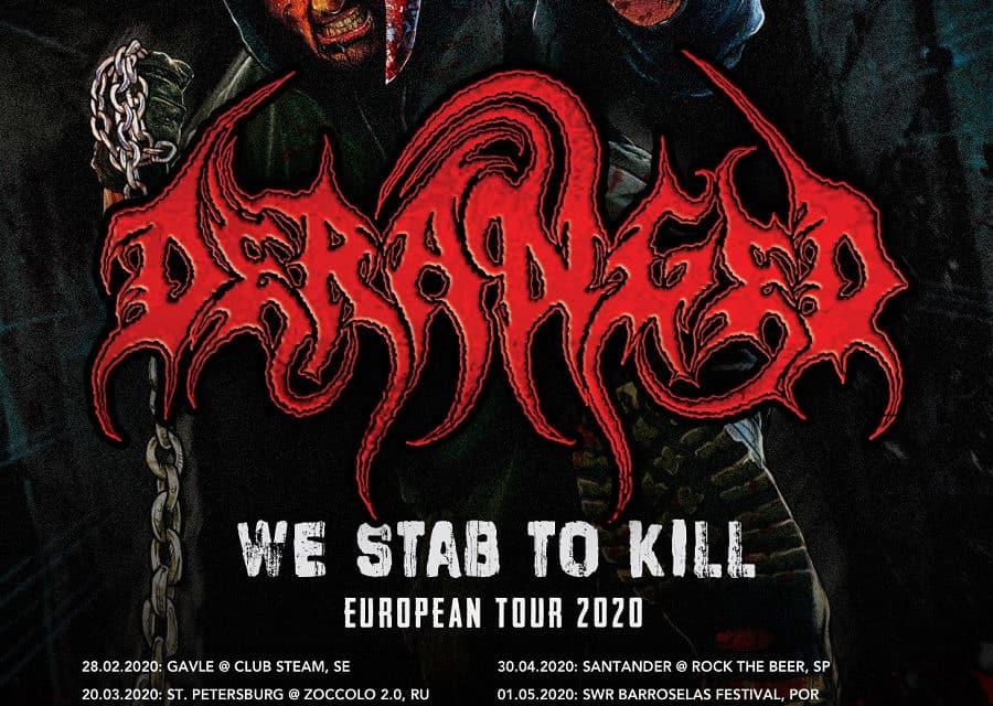 DERANGED Announces European Tour