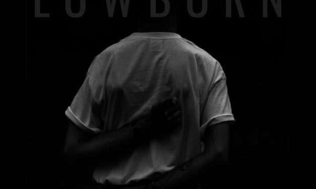 """LOWBORN Releases New Song """"I Want Out"""""""