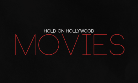 """HOLD ON HOLLYWOOD Releases Official Music Video for """"Movies"""""""