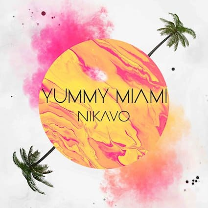 "NIKAVO Releases New Song ""Yummy Miami"""