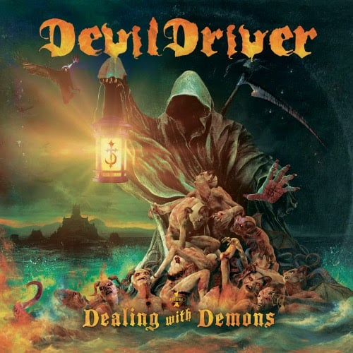 "Devildriver – ""Dealing With Demons"""