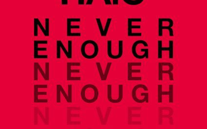 "HAiG Releases New Song ""Never Enough"""