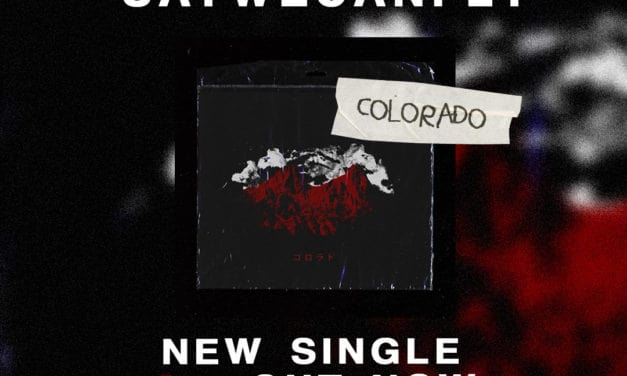 "SAYWECANFLY Releases Official Lyric Video for ""Colorado"""
