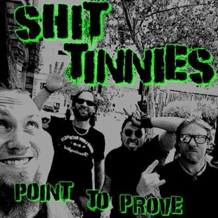 "SHIT TINNIES Releases New Single ""Point To Prove"""