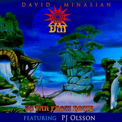 """DAVID MINASIAN Releases New Single """"So Far From Home"""" Featuring PJ Olsson"""