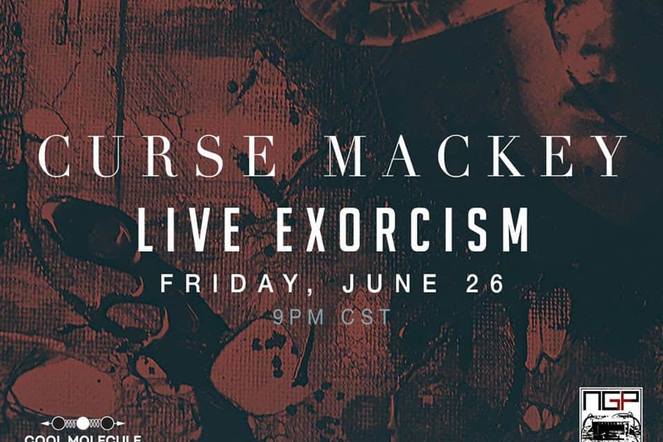 """CURSE MACKEY (PIGFACE & MY LIFE WITH THE THRILL KILL KULT) Announces """"Live Exorcism"""" Performance"""