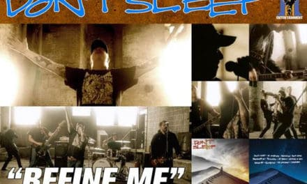 """DON'T SLEEP Releases Official Music Video for """"Refine Me"""""""