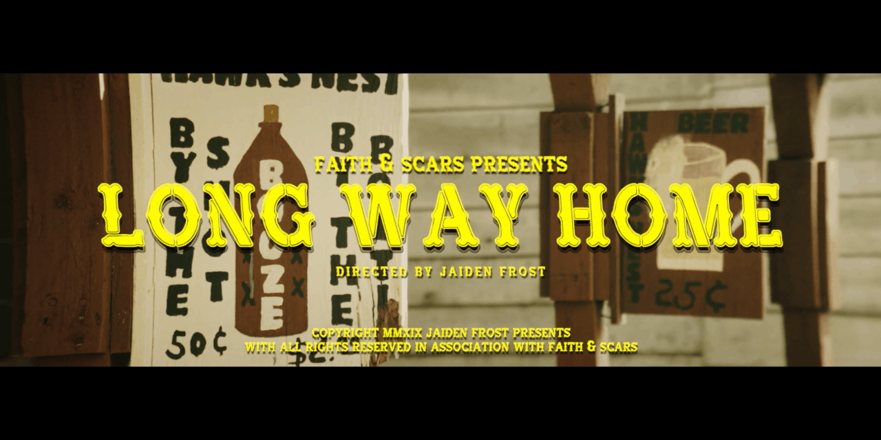 """FAITH & SCARS Releases Official Music Video for """"Long Way Home"""""""