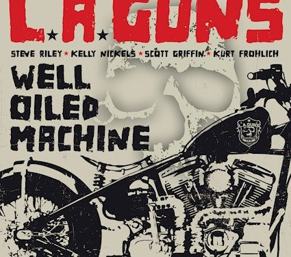"L.A. Guns Releases New Single ""Well Oiled Machine"""