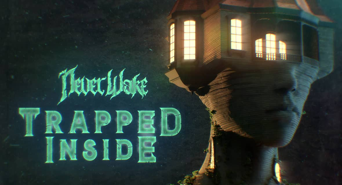 """NEVERWAKE Releases Official Lyric Video for """"Trapped Inside"""""""
