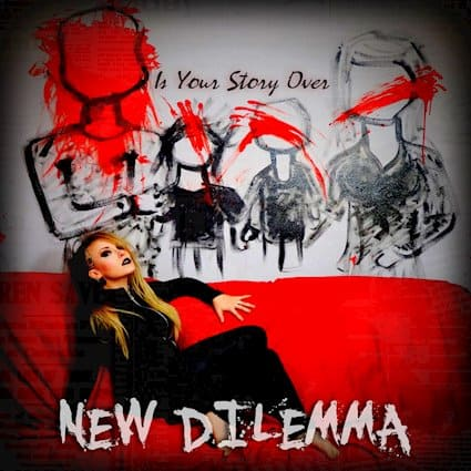 """NEW DILEMMA Announces Upcoming Debut EP """"Is Your Story Over"""""""