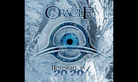 "ORACLE Announces New Album ""Hindsight 2020"""