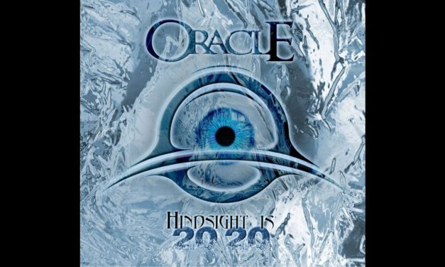"ORACLE Announces New Album ""Hindsight 2020"""