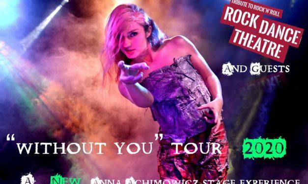 """ROCK DANCE THEATRE Announces """"Without You"""" 2020 Autumn Tour"""