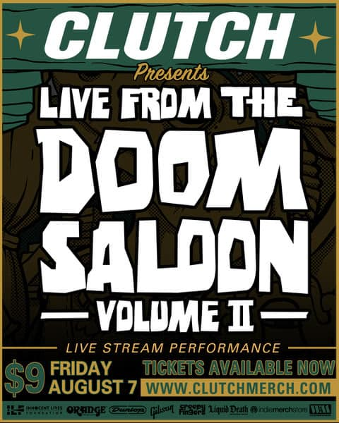 "CLUTCH Announces Live Stream Concert ""Live From The Doom Saloon – Volume II"""