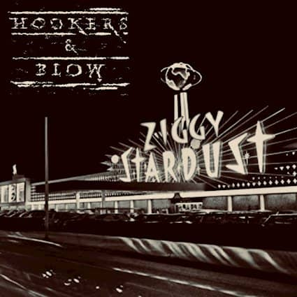 "HOOKERS & BLOW Releases Cover of DAVID BOWIE'S ""Ziggy Stardust"""