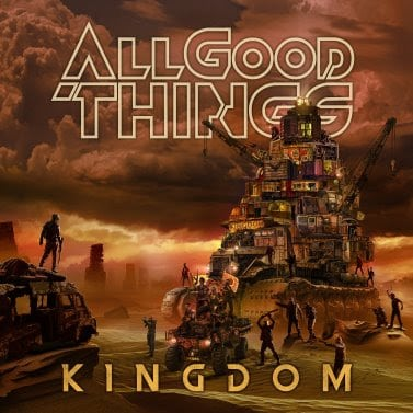 "ALL GOOD THINGS Releases Official Music Video for ""Kingdom"""