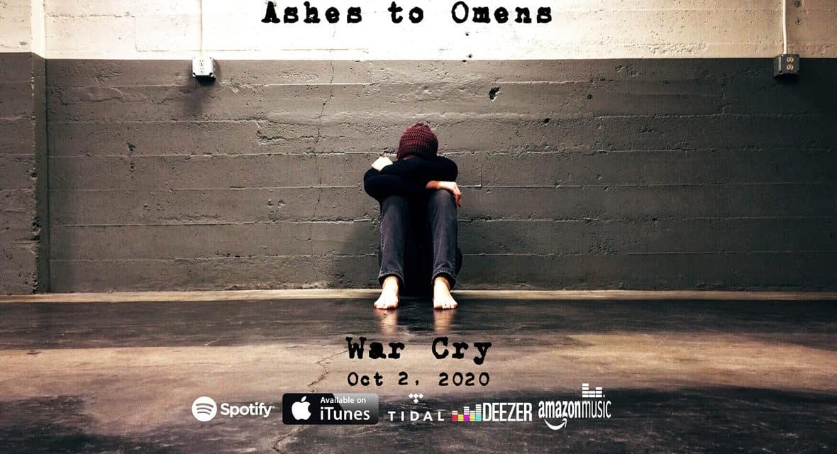 """ASHES TO OMENS Release Official Music Video for """"War Cry"""""""