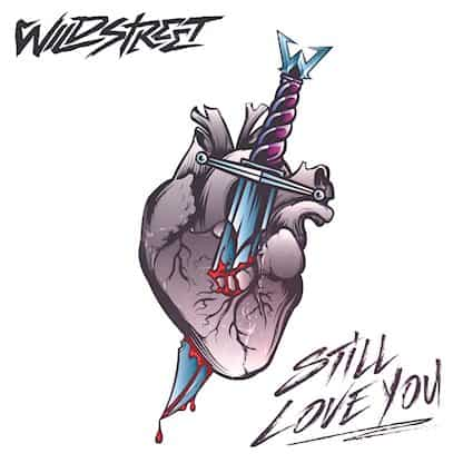 """WILDSTREET Releases New Song, """"Still Love You"""""""