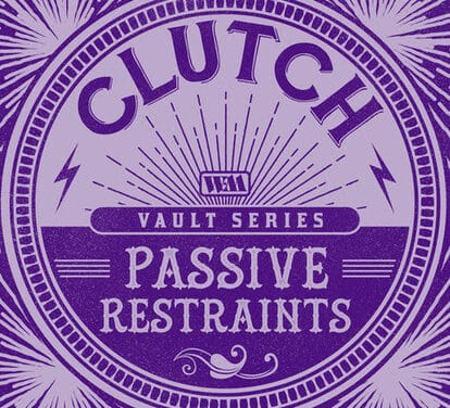"CLUTCH Releases New Song ""Passive Restraints"" Featuring RANDY BLYTHE (LAMB OF GOD)"