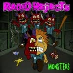 """RADIO REJECTS Releases Official Music Video for """"Monsters"""""""
