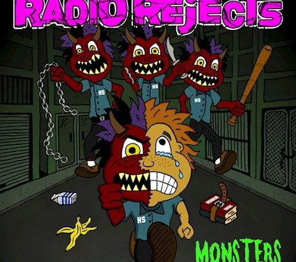 "RADIO REJECTS Releases Official Music Video for ""Monsters"""