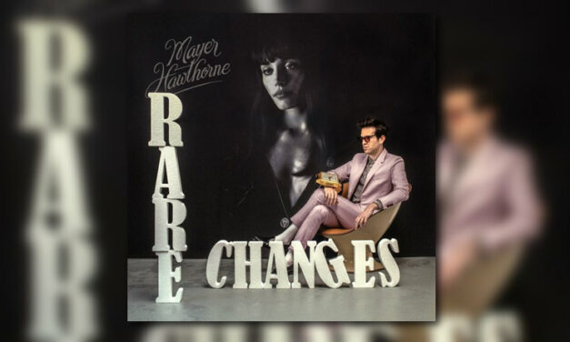 "Mayer Hawthorne – ""Rare Changes"""